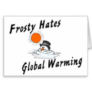 Frosty Hates Global Warming Card