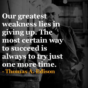 Thomas Edison Quotes http://fewsecondsinspiration.blogspot.com/2013/02 ...
