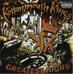 Kottonmouth Kings Greatest