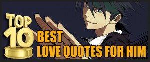 Top 10 Best Love Quotes for Him #quotes #love #best