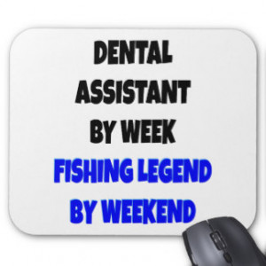 Fishing Legend Dental Assistant Mouse Pad
