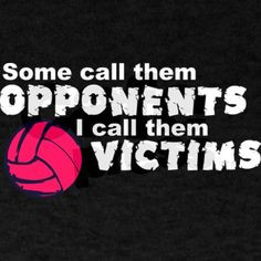 Back > Quotes For > Volleyball Quotes For T Shirts