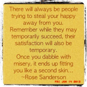RosieSandz: My Life Lessons...: Trying to Steal My Happy...
