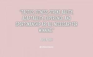 Tactics, fitness, stroke ability, adaptability, experience, and ...