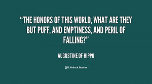 quote-Augustine-of-Hippo-the-honors-of-this-world-what-are-62874.png