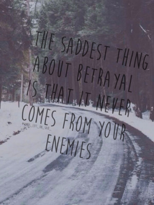 Quotes About Lying and Betrayal