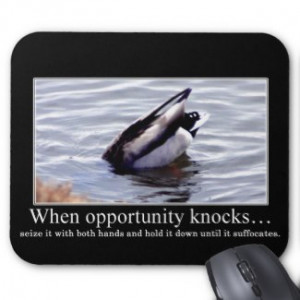 Prepare yourself for new opportunities mouse pads