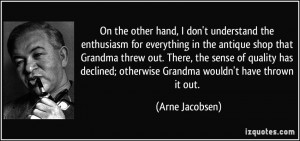 More Arne Jacobsen Quotes