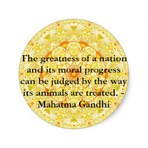 animal rights quote - Mahatma Gandhi Round Stickers