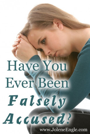 Have You Ever Been Falsely Accused?