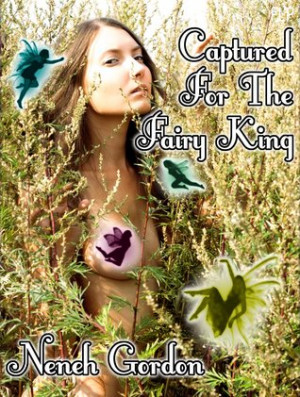 """Start by marking """"Captured For The Fairy King"""" as Want to Read:"""