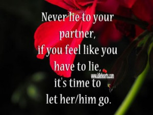 never-lie-to-your-partner-if-you-feel-like-you-have-to-lie-its-time-to ...