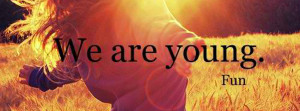We Are Young Facebook Cover
