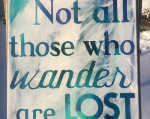 Tolkien quote (All that is Gold Does Not Glitter) on 12x16 ...
