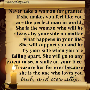 quotes on women never take a woman for granted if she makes you feel ...