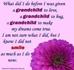 love being a Gramma..The best job in the world for me. More