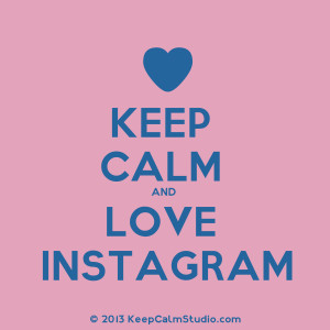 Keep Calm And Love Instagram