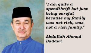 Abdullah ahmad badawi famous quotes 2