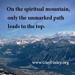 On the spiritual mountain... guyfinley.org