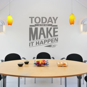 home quotes today is the day motivational quote wall decals