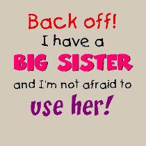 Funny Sister Sayings T-Shirts for Sale