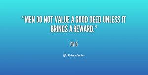 quote-Ovid-men-do-not-value-a-good-deed-57001.png