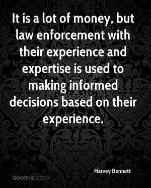 Law Enforcement Quotes Inspirational But law enforcement with