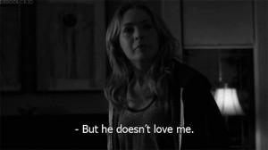 He doesn't love me. | via Tumblr