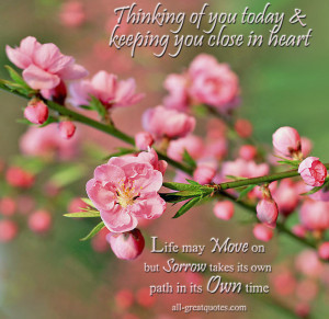 ... Thinking of you today and keeping you close in heart - Sympathy Card