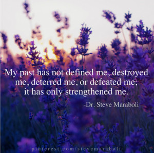 ... has not defined me, destroyed me, deterred me, or defeated me; it has