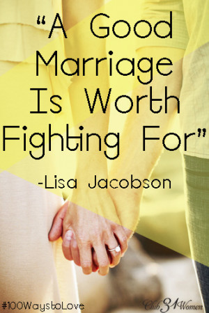 Good Marriage is Worth Fighting For