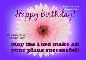 . free christian quotes for birthday, free card for a friend, woman ...