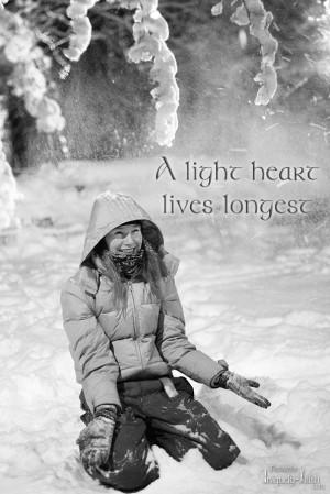"""light Heart lives longest"""""""