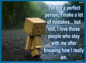 im-not-a-perfect-person-i-make-a-lot-of-mistakes-but-still-i-love ...