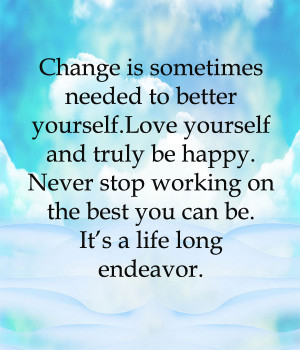 Quotes About Yourself Changing Change Quotes Love Yourself