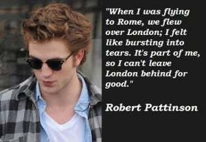 Robert pattinson famous quotes 6