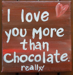 Quote on canvas. Quote art. Chocolate quote. Acrylic painting. Small ...