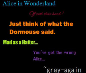 Alice in Wonderland quotes by gray-again