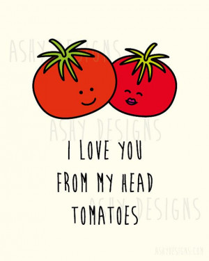 You Love! by AshyDesigns, $9.00: Love Pun, Funny Love Quote, Love You ...