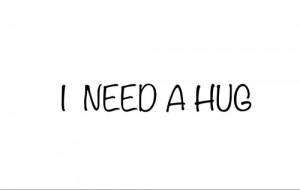 Need a hug, arm, hit, love