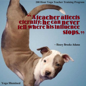 ... his influence stops. ~ Henry Brooks Adams.. #yoga #teacher #quotes