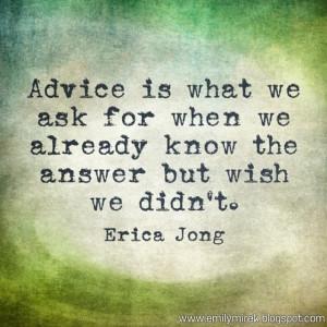 Advice is sometimes bittersweet