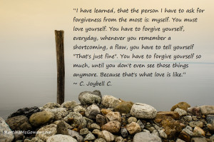 Here are some strategies to help you forgive yourself and move on with ...