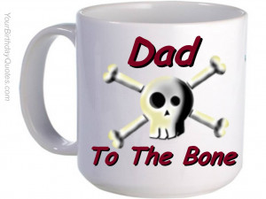 ... -day-dad-daddy-quotes-wishes-quote-funny-humor-humorous-bad-bone-3