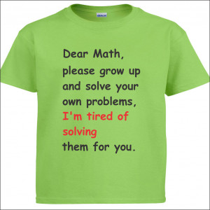 Funny Dear Math Quotes Dear math - viewing gallery