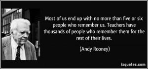 Most of us end up with no more than five or six people who remember us ...