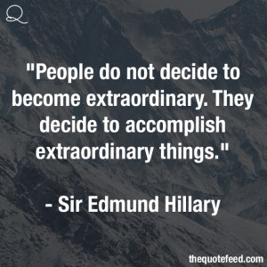 Sir-Edmund-Hillary-Quote-people-do-not