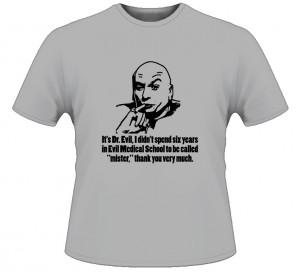 Austin Powers Dr Evil Movie Quote T Shirt