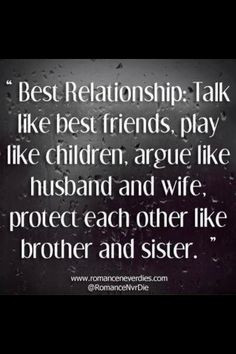 Best relationships: Talk like best friends; play like children; argue ...