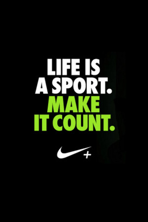 Nike Quotes, Sports Quotes, Counting, Life, Motivation Quotes, True ...
